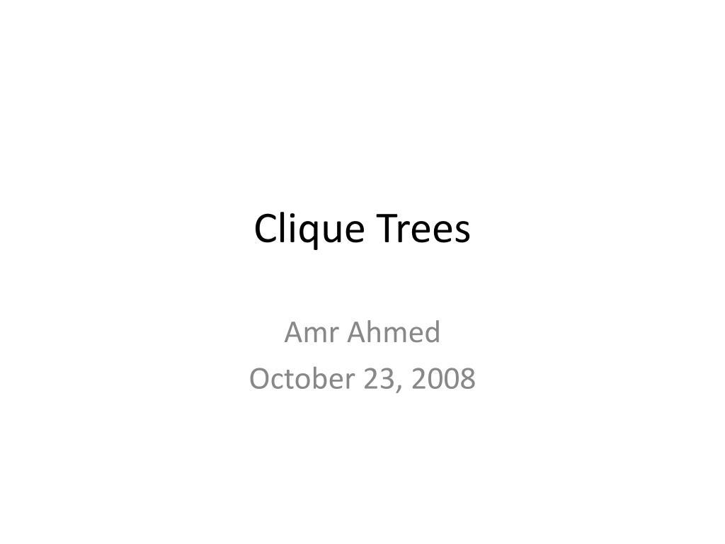 clique trees l.