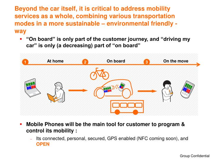 Beyond the car itself, it is critical to address mobility services as a whole, combining various tra...