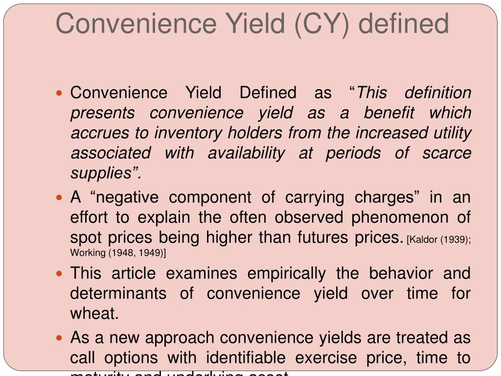 Convenience Yield (CY) defined