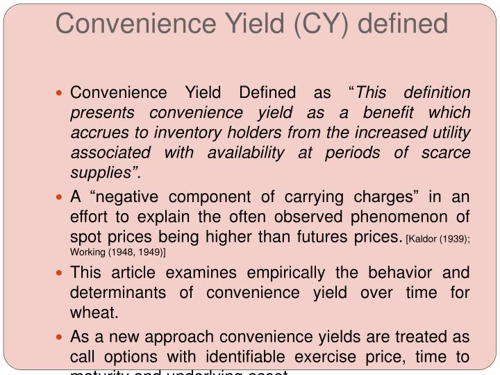 Convenience yield cy defined