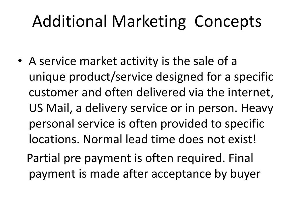 Additional Marketing  Concepts