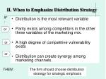 ii when to emphasize distribution strategy