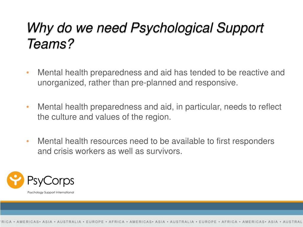 Why do we need Psychological Support Teams?