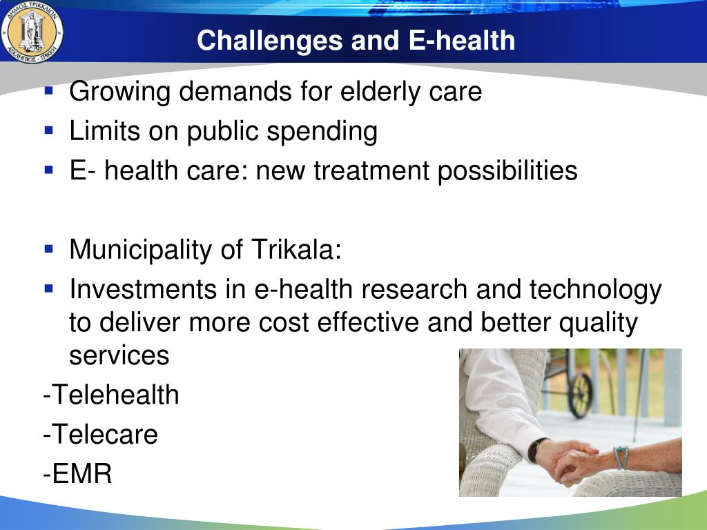 Challenges and E-health