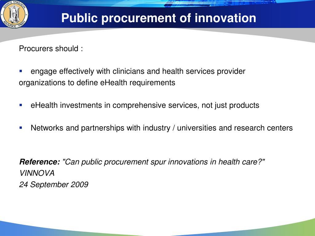Public procurement of innovation