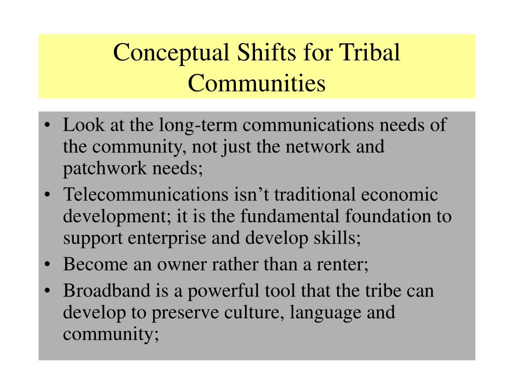 Conceptual Shifts for Tribal Communities