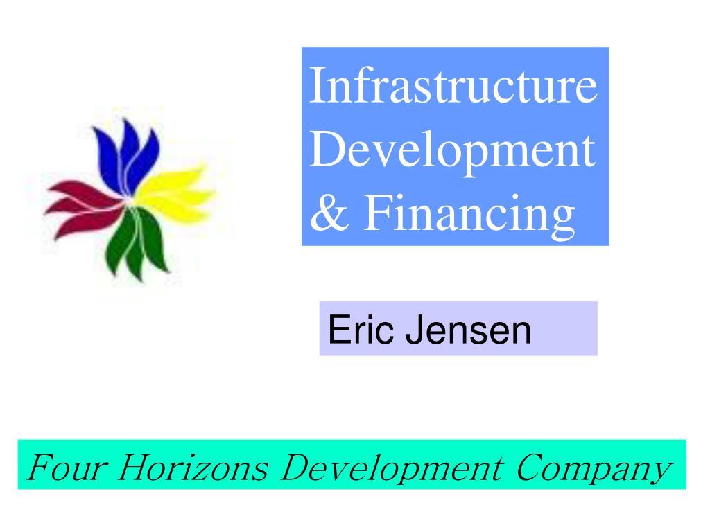 Infrastructure Development & Financing