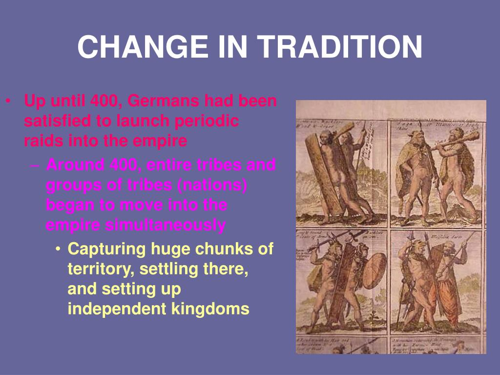 CHANGE IN TRADITION