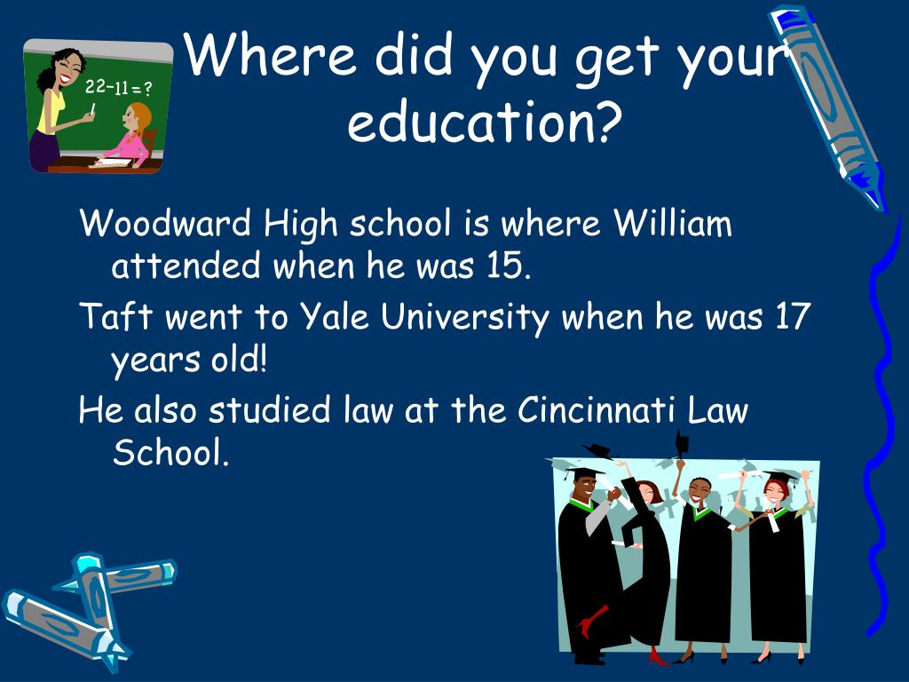 Where did you get your education?