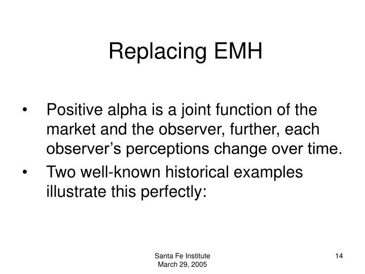 Replacing EMH