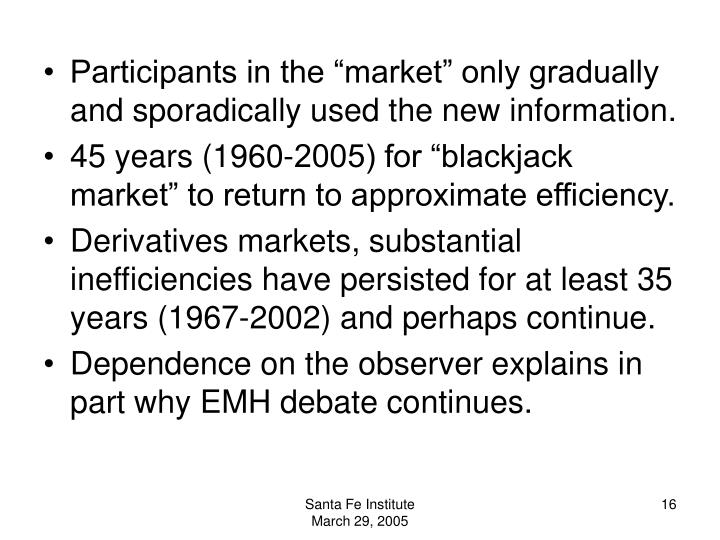 """Participants in the """"market"""" only gradually and sporadically used the new information."""