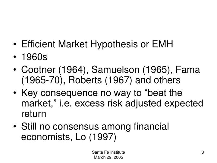Efficient Market Hypothesis or EMH