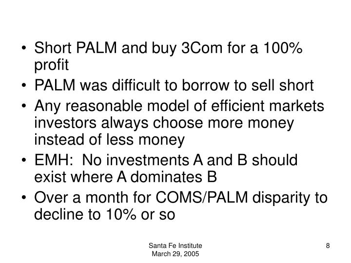 Short PALM and buy 3Com for a 100% profit