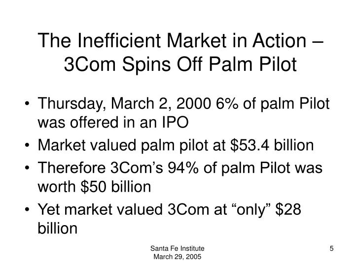 The Inefficient Market in Action – 3Com Spins Off Palm Pilot