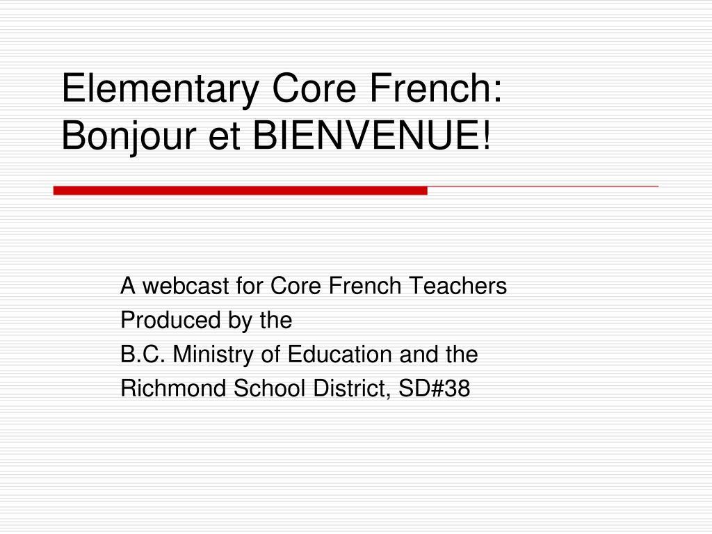 elementary core french bonjour et bienvenue l.