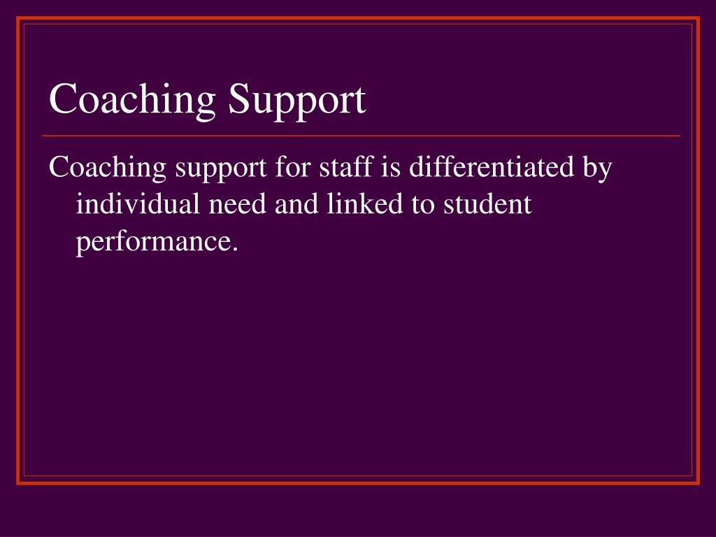 Coaching Support