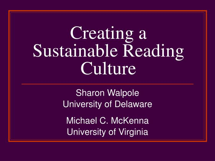 creating a sustainable reading culture n.