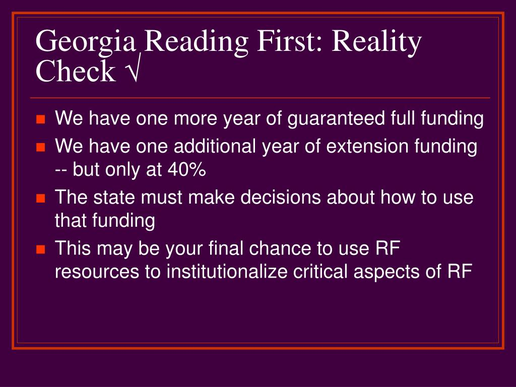 Georgia Reading First: Reality Check √