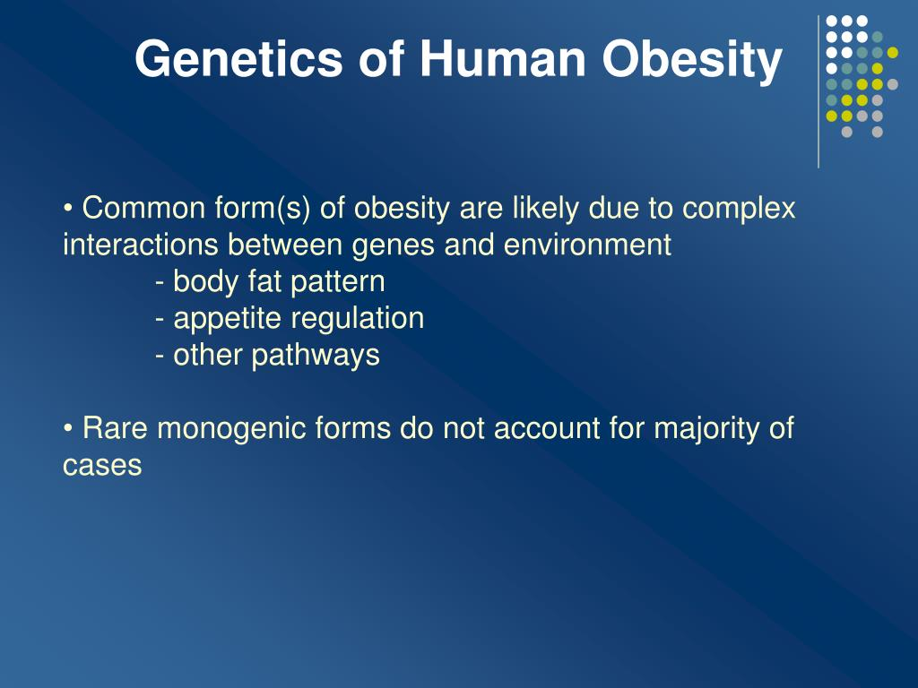 Genetics of Human Obesity