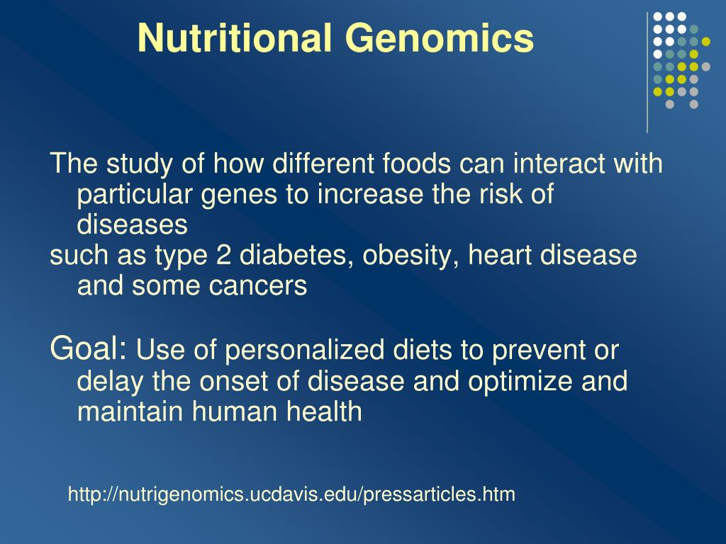 The study of how different foods can interact with particular genes to increase the risk of diseases
