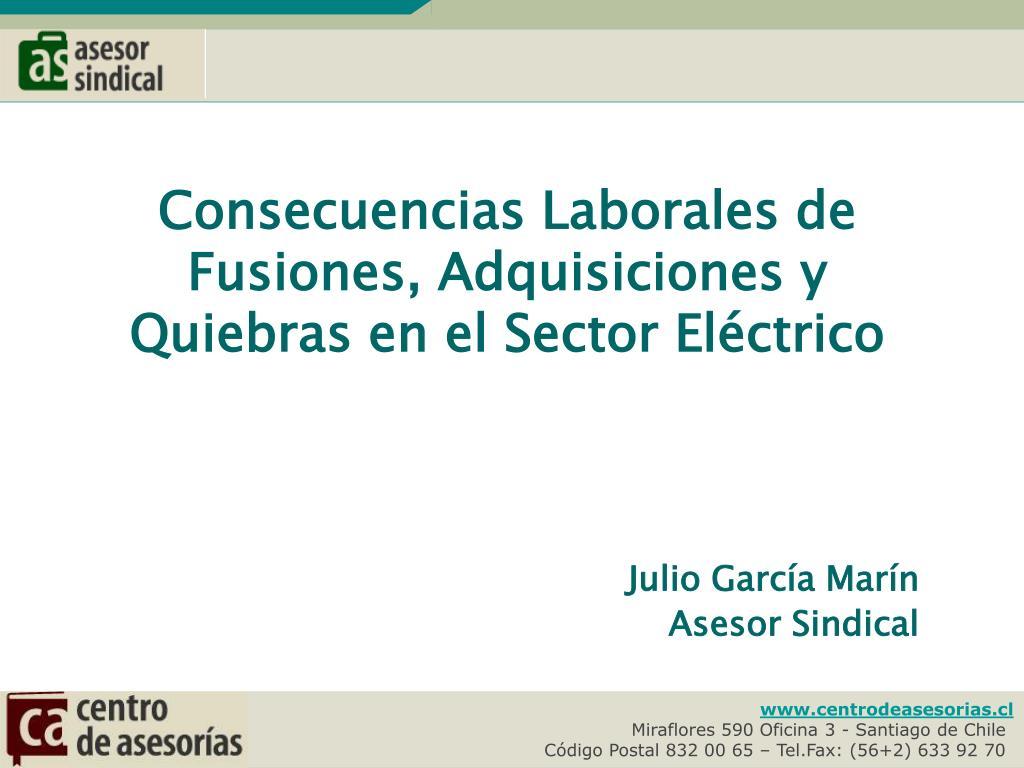 Consecuencias Laborales de Fusiones, Adquisiciones y Quiebras en el Sector Eléctrico
