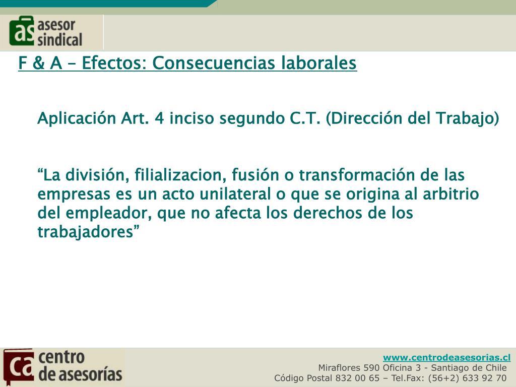 F & A – Efectos: Consecuencias laborales