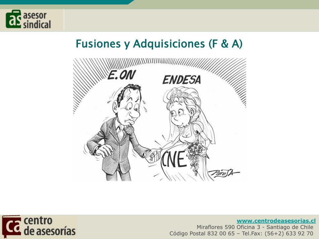 Fusiones y Adquisiciones (F & A)