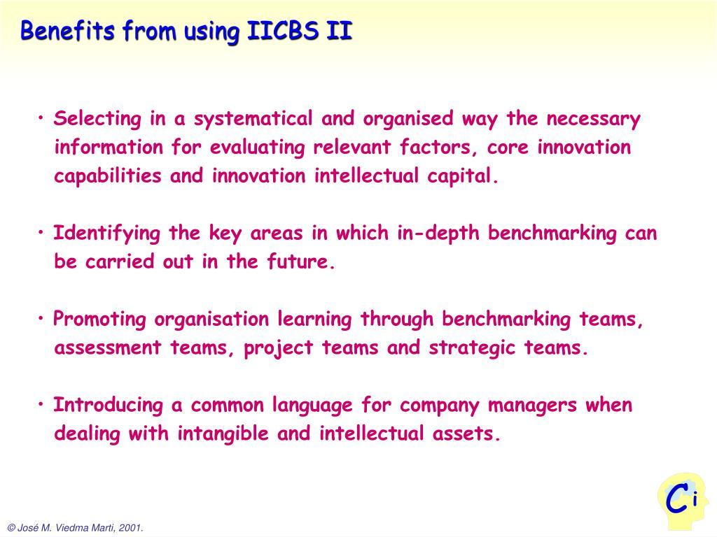 Benefits from using IICBS II