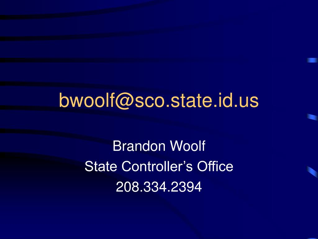 bwoolf@sco.state.id.us