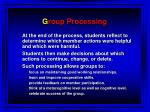 g roup processing