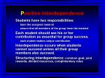 p ositive interdependence