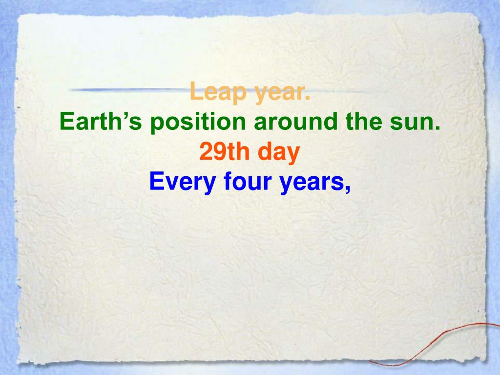 Leap year.