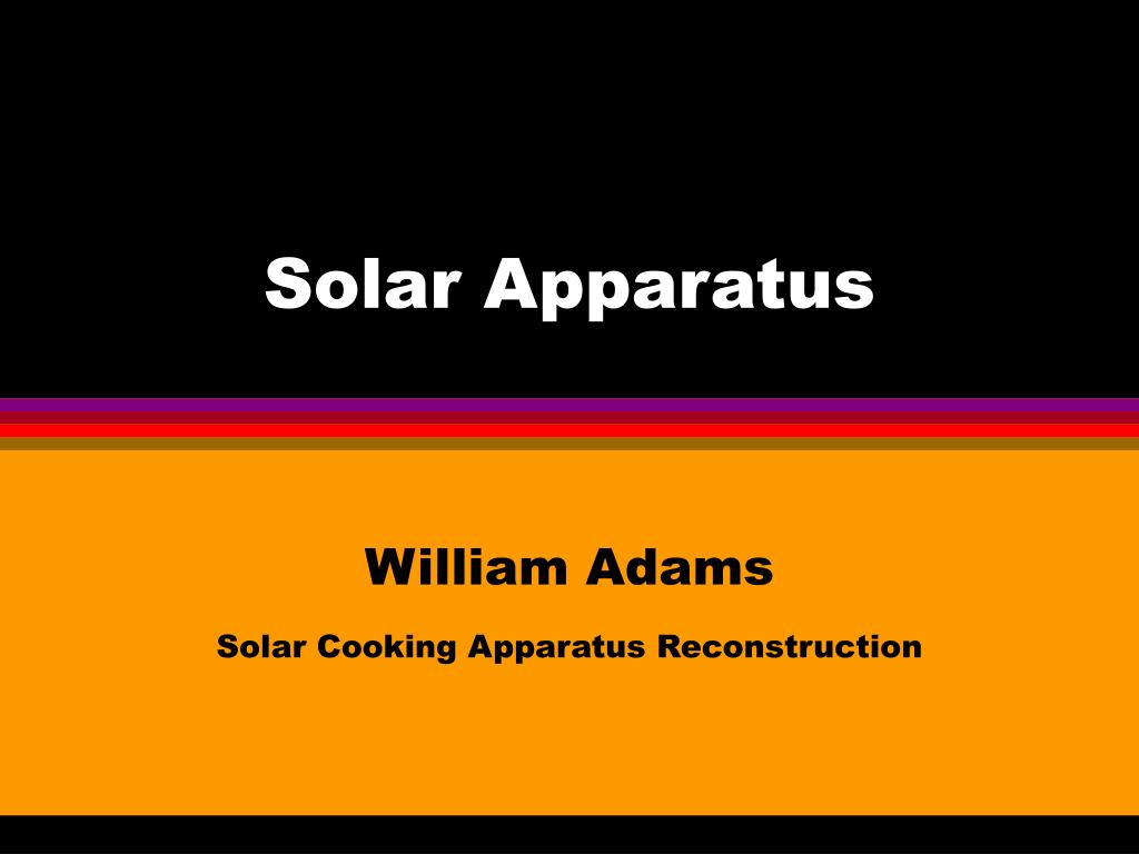 Solar Apparatus