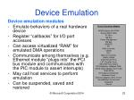 device emulation