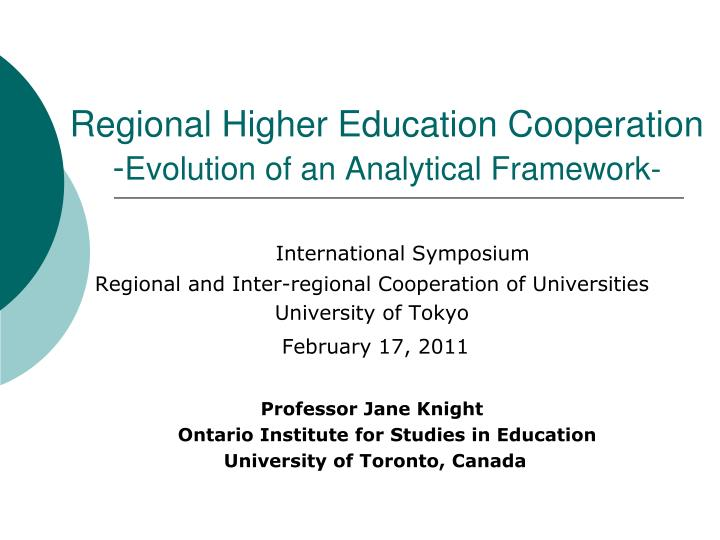 Regional higher education cooperation evolution of an analytical framework