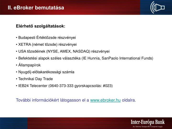 II. eBroker bemutatása