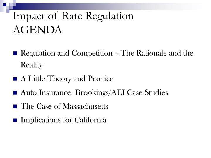 Impact of rate regulation agenda