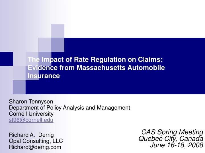 The impact of rate regulation on claims evidence from massachusetts automobile insurance