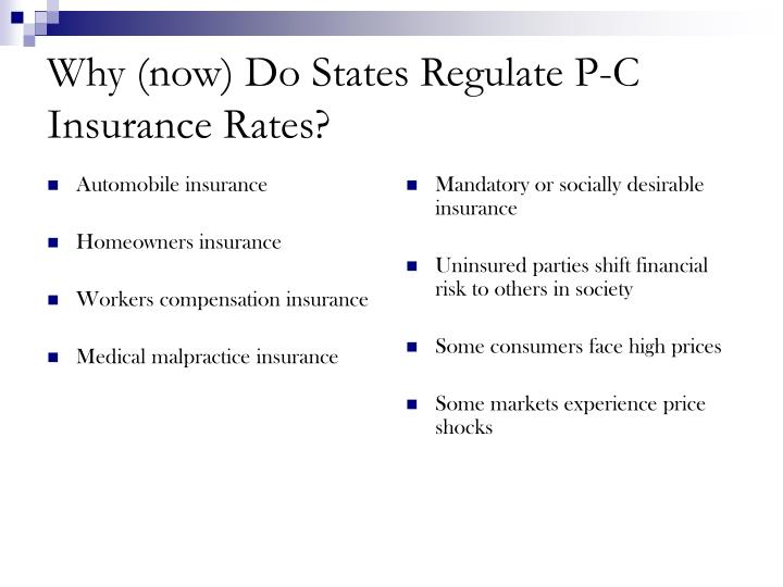 Why now do states regulate p c insurance rates