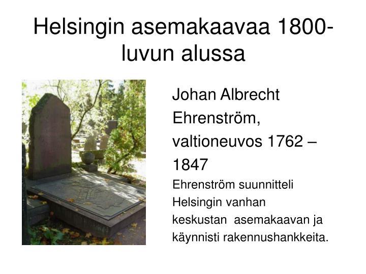 Helsingin asemakaavaa 1800-luvun alussa