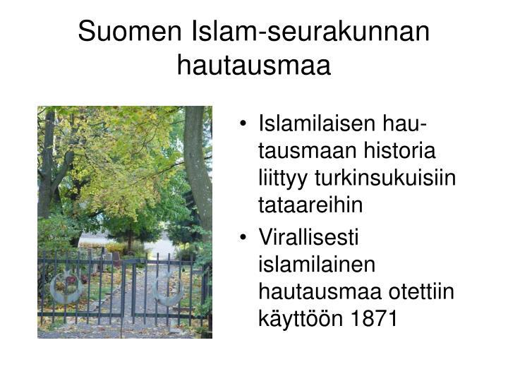 Islamilaisen hau-tausmaan historia liittyy turkinsukuisiin tataareihin