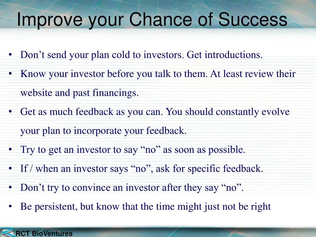 Improve your Chance of Success