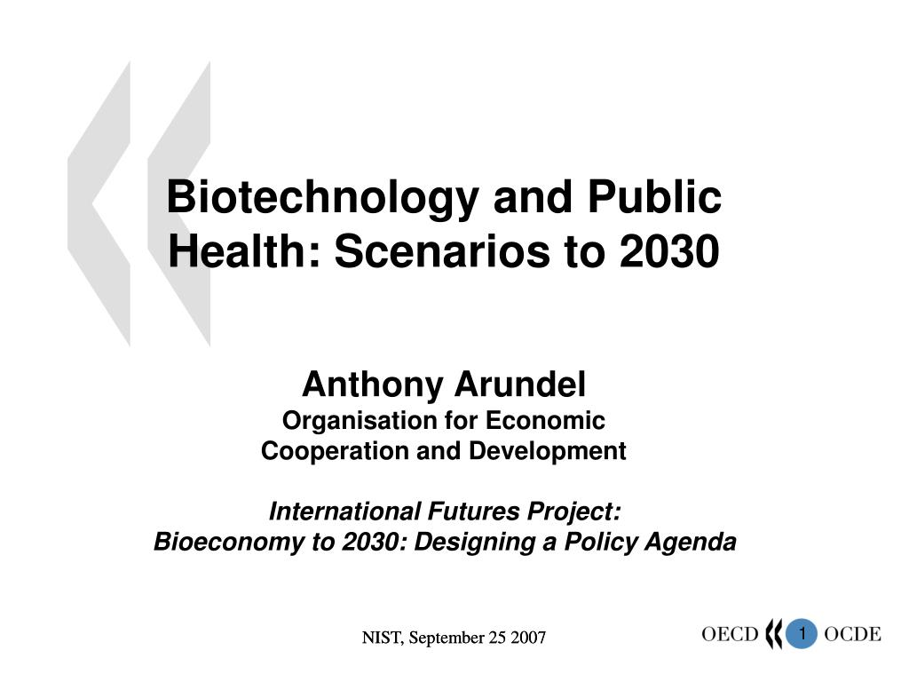 Biotechnology and Public Health: Scenarios to 2030