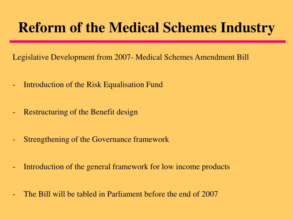Reform of the Medical Schemes Industry