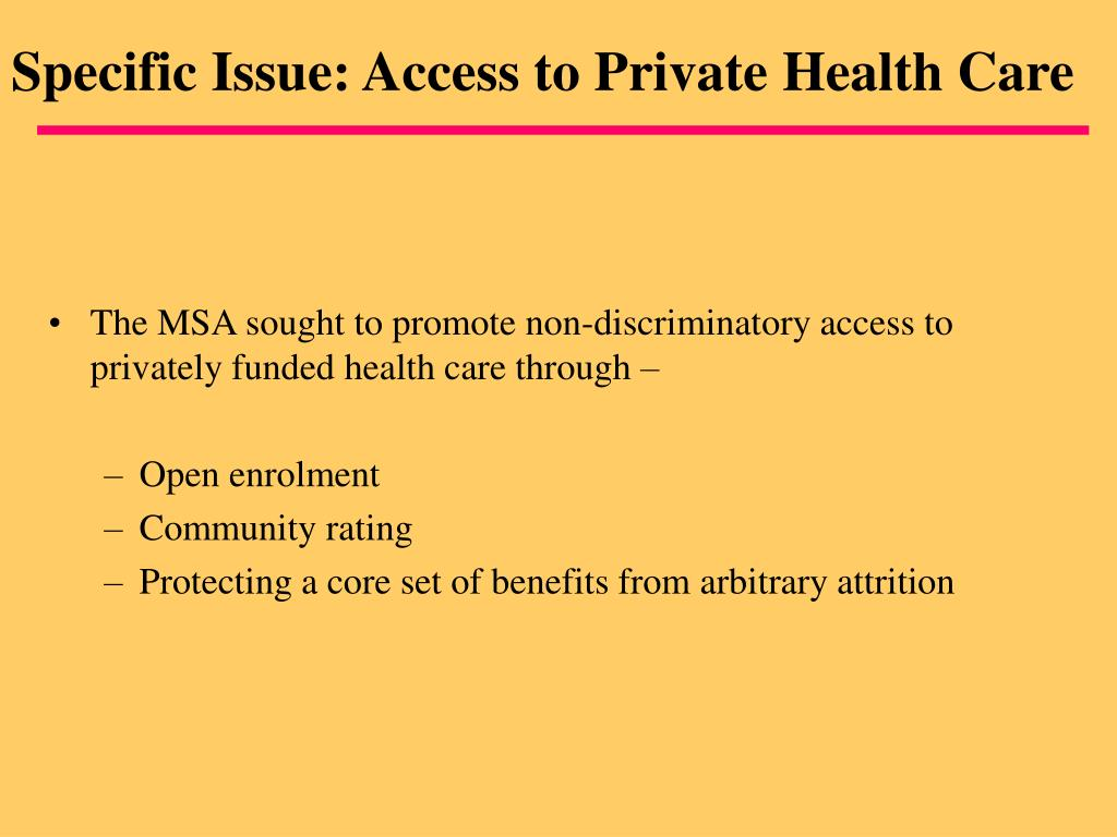 Specific Issue: Access to Private Health Care
