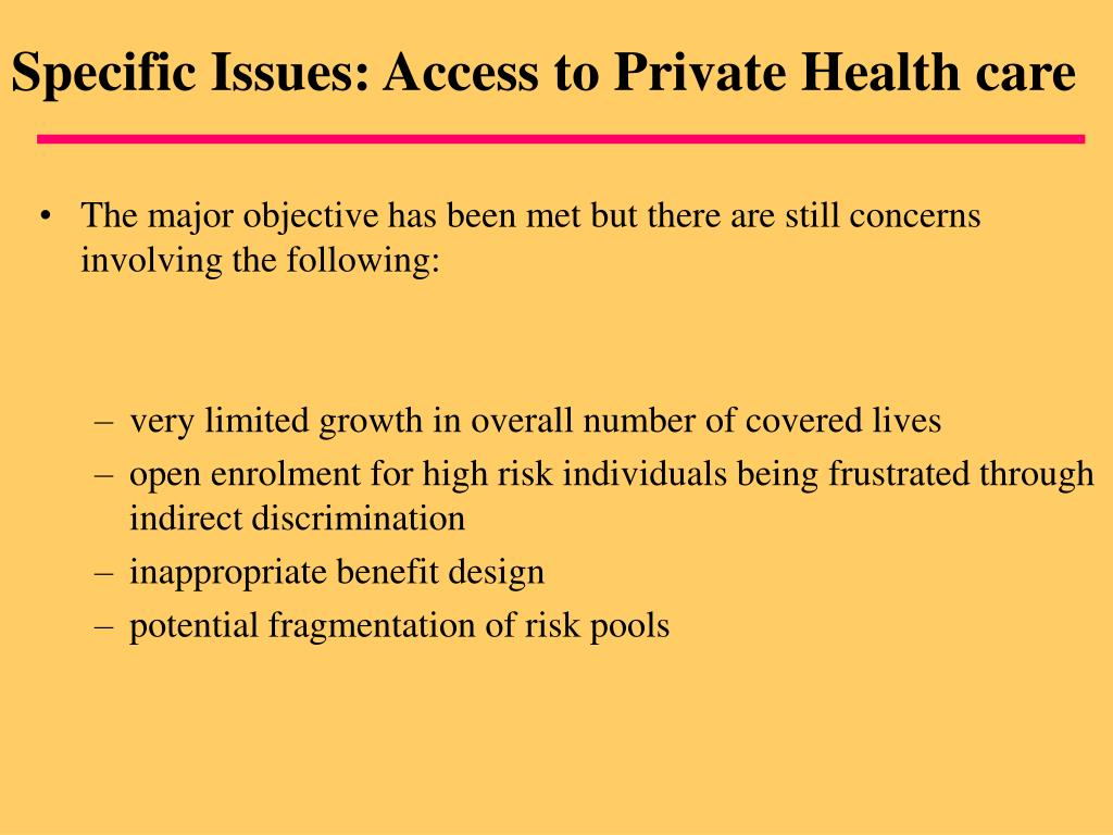 Specific Issues: Access to Private Health care