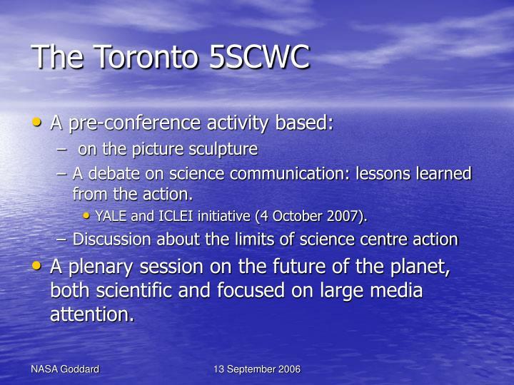 The Toronto 5SCWC