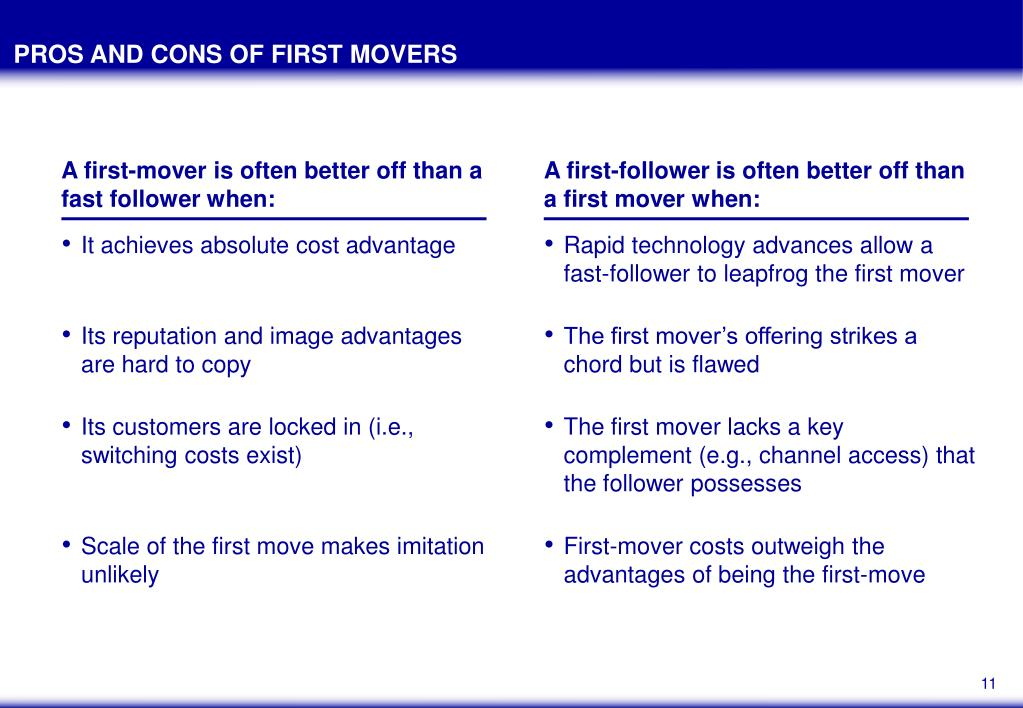 PROS AND CONS OF FIRST MOVERS