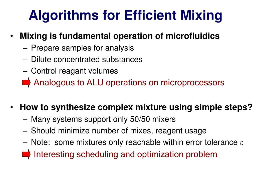 Algorithms for Efficient Mixing