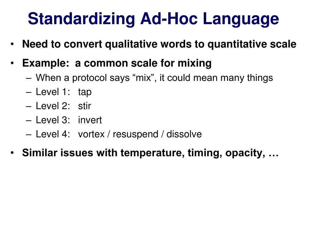 Standardizing Ad-Hoc Language
